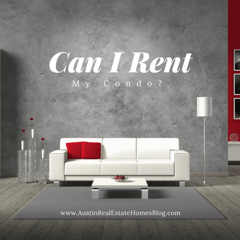can i rent out my austin condo