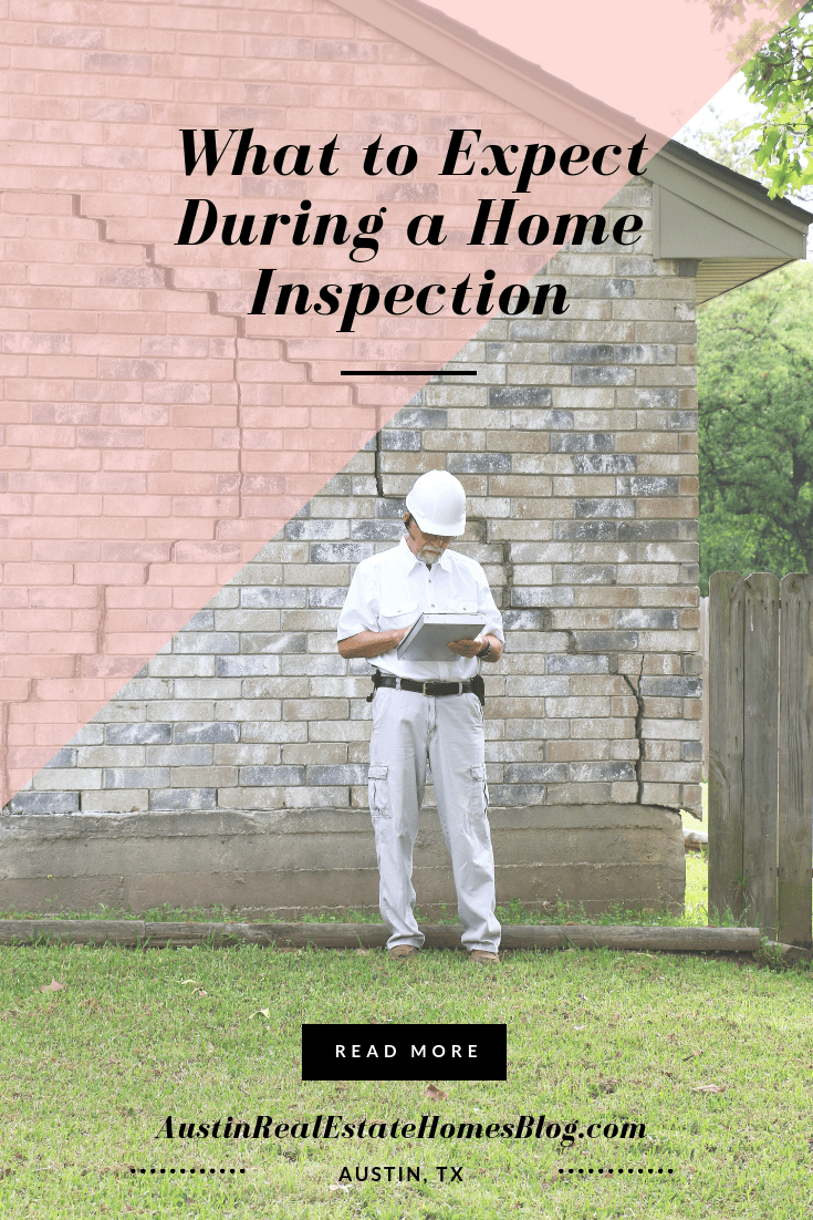 what to expect during a home inspection austin tx
