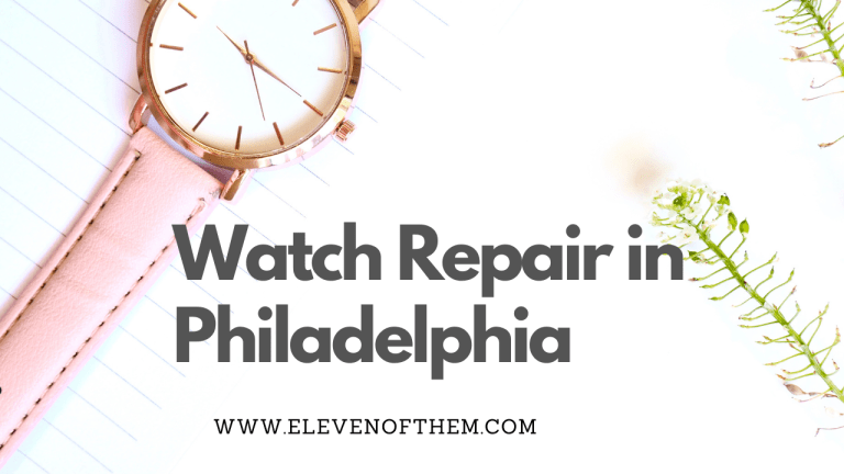 Philadelphia watch repair