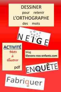 ACTIVITÉ 'L'orthographe en dessins' À TÉLÉCHARGER