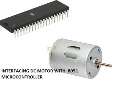 DC motor interfacing with 8051 Feature