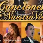 """""""Canciones de Nuestra Vida"""""""