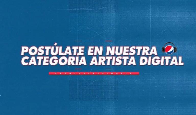 ¡Ya los Artistas Digitales pueden postularse! Premios Pepsi Music se prepara para su octava edición👏💻