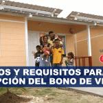 Pasos y requisitos para la inscripción del bono de vivienda