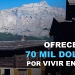 OFRECEN 70 MIL DOLARES POR VIVIR EN SUIZA