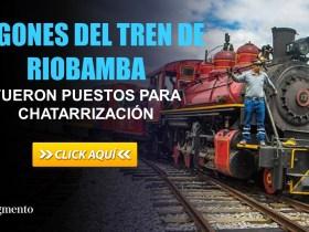 Vagones del Tren de Riobamba fueron puestos para Chatarrización