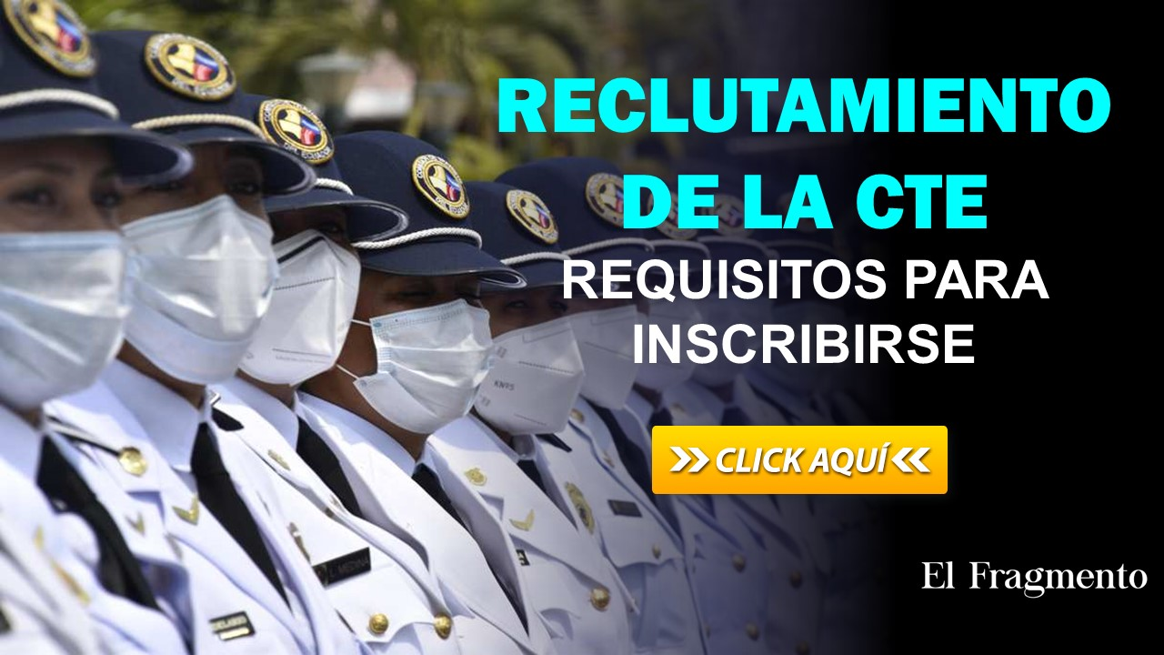 Reclutamiento de la CTE - Requisitos para inscribirse