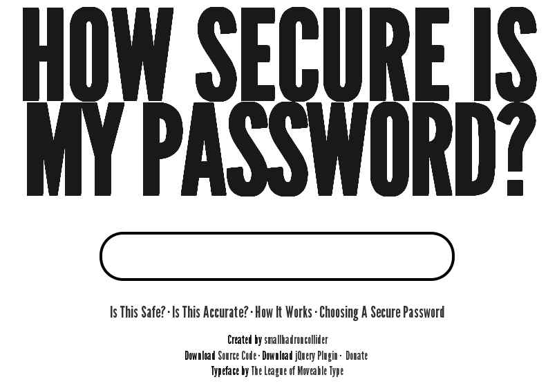 password How secure is my password: ¿Es lo suficientemente segura tu   contraseña?