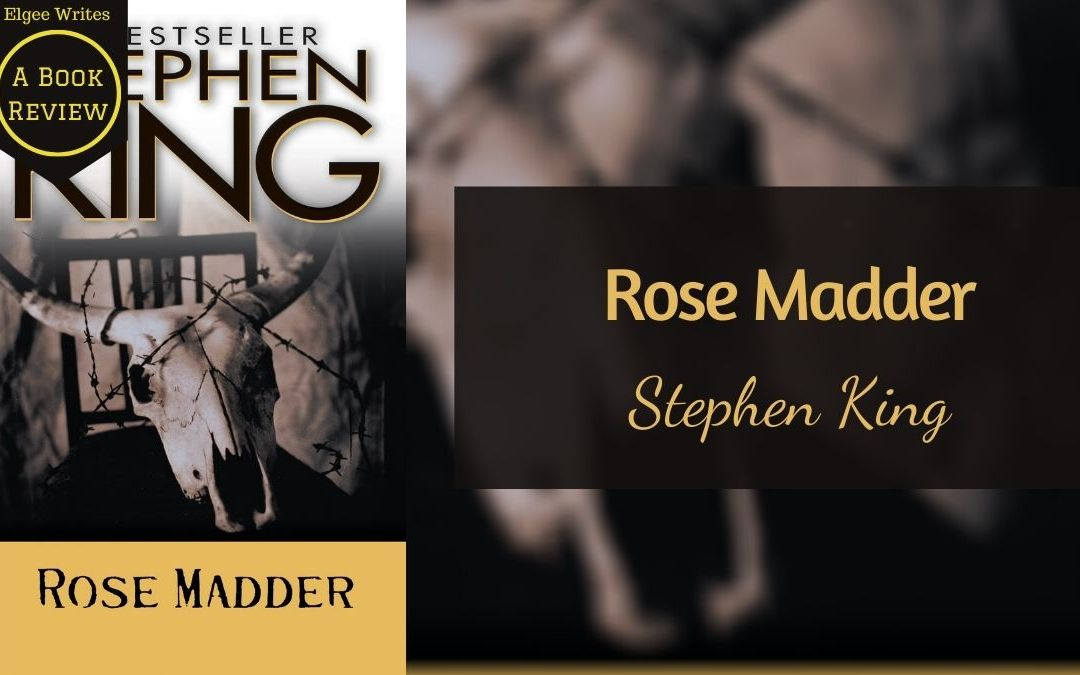 Rose Madder by Stephen King: A book review