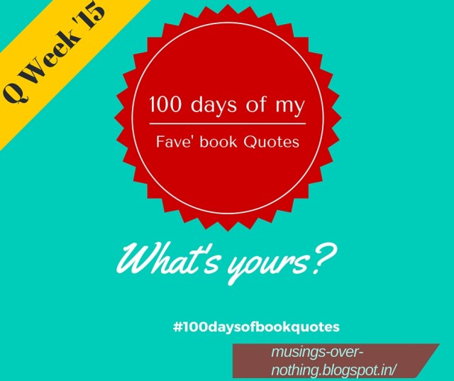 Week 15 on 100daysofbookquotes