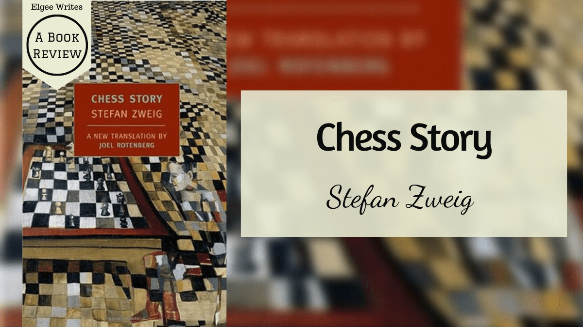 Chess Story by Stefan Zweig Review Featured