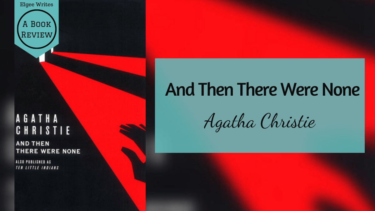 And Then There Were None by favorite Agatha Christie review featured