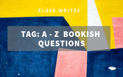 A-Z Bookish Questions: Tag