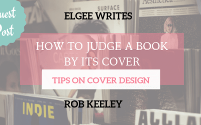 Indie Guest Post: How To Judge A Book By Its Cover -Tips On Cover Design