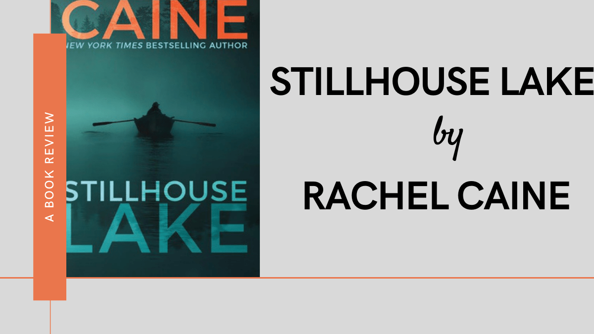 Stillhouse Lake by Rachel Caine Review featured
