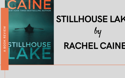 Stillhouse Lake by Rachel Caine: Book Review