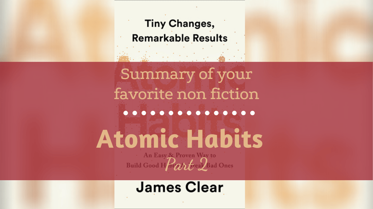 Featured image Summary of Atomic Habits Part 2