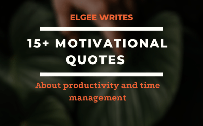 15+ motivational quotes about productivity and time management