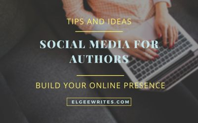 Social media for authors – Tips to build your online presence