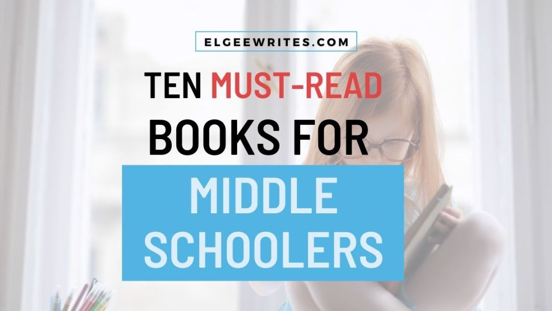 Books for Middle schoolers tweens