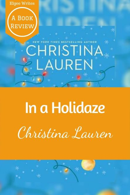 In a Holidaze by Christina Lauren pinterest