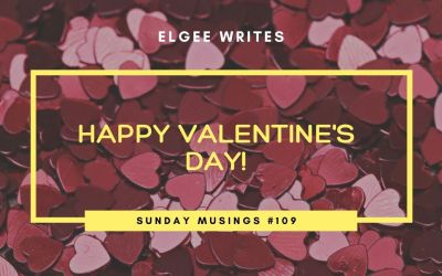 Happy valentine's day!: Sunday Musings #109