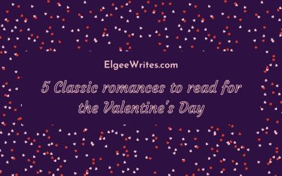 5 Classic romances to read for the Valentine's Day