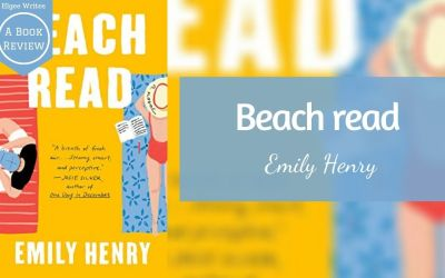 Beach Read by Emily Henry – A book review