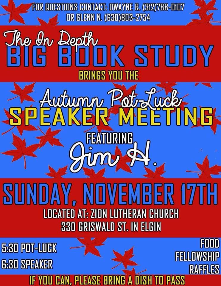 Autumn Open Speaker Potluck - Sunday Night  Big Book Meeting 1
