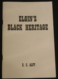 "Elgin's Black Heritage by E.C. ""Mike"" Alft"