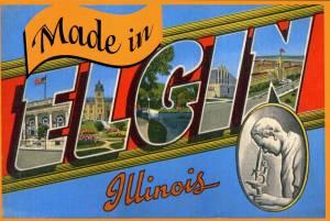 Made In Elgin Postcard