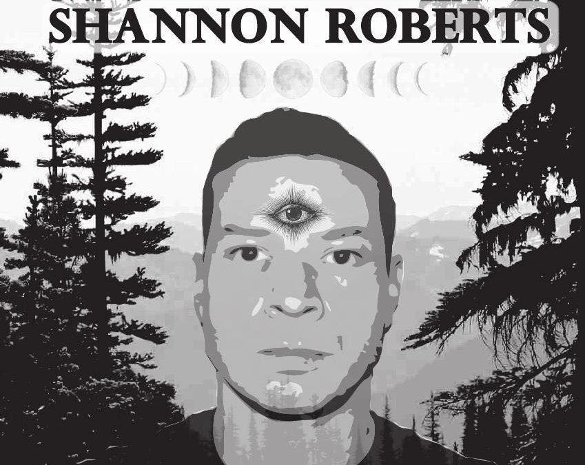 SHANNON ROBERTS!