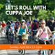 Roll with Cuppa Joe