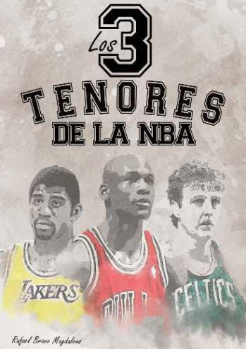 Los tres tenores de la NBA