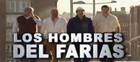 Los hombres del Farias