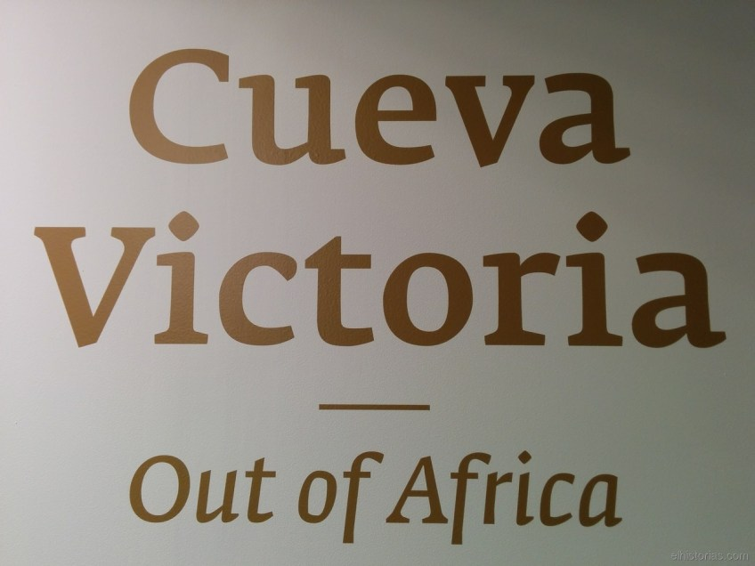 Cueva Victoria «Out of Africa»