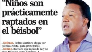 Pedro Martínez, preocupado con firmas a menores en República Dominicana.