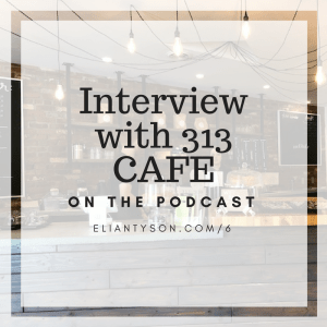 Hometown Marketing Podcast Episode 6 – Interview with 313 CAFE