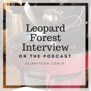 Hometown Marketing Podcast Episode 4 – Leopard Forest Coffee Company