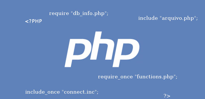Capa do tutorial PHP - a função include e require