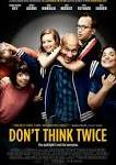 "Second Thoughts: A Review of ""Don't Think Twice"""