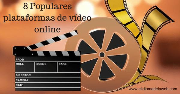 8 Populares plataformas de vídeo online