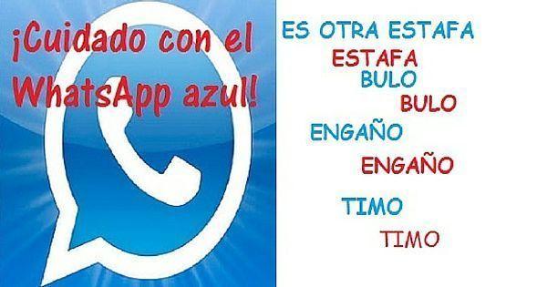 Cuidado con Whatsapp azul: otra estafa