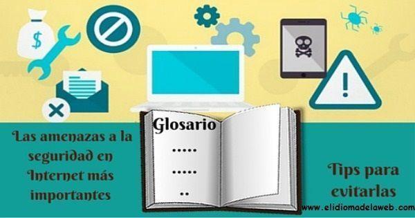 Glosario de amenazas en internet