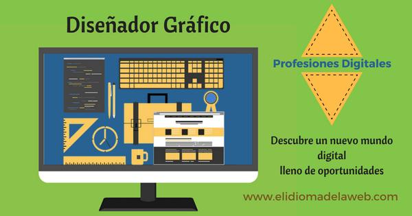 Diseñador Gráfico Profesiones digitales