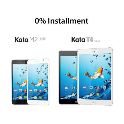 Kata M2 LTE and Kata T4 zero installment