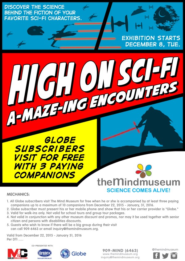 Sci-Fi promo of Mind Museum for Globe customers open to postpaid and prepaid from Dec 18, 2015 to January 31, 2016