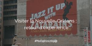 VisiterLa Nouvelle-Orléans