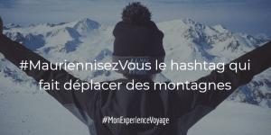 #MauriennisezVous le hashtag qui fait déplacer des montagnes