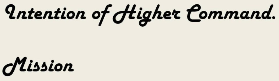 Intention of Higher Command